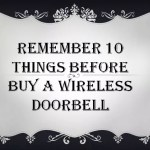 Proper Guideline to Buying a Best Wireless Doorbell