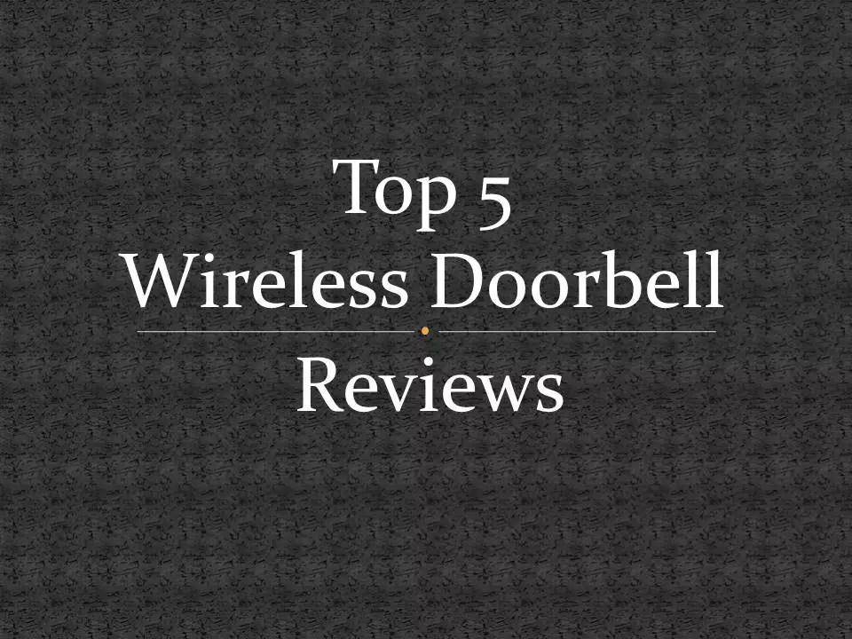 wireless doorbell reviews