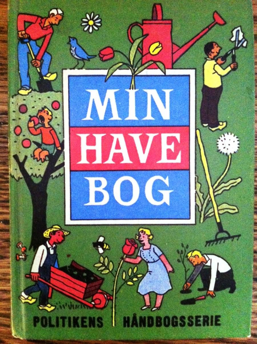 Min Have Bog (My Garden Book)