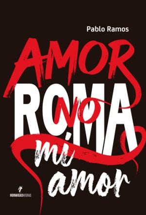 Amor-no-Roma-mi-amor_Tapa_web