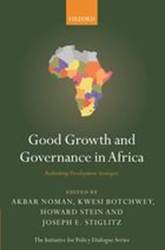 Good Growth and Governance in Africa (including Meles Zenawi's article on Neoliberalism and Developmental state)