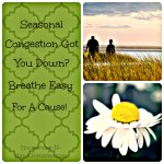 Seasonal Congestion Got You Down? Breathe Easy for A Cause