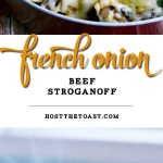 French Onion Beef Stroganoff