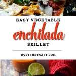 Easy Vegetable Enchilada Skillet