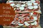 Time To Grill: w Pillsbury Classic Pizza Crusts