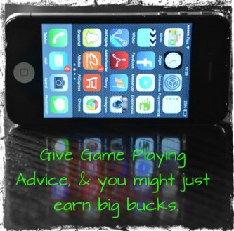 People pay big money in order to find advice about their favorite game; especially if it's a paid game. If yo have spent countless hours playing a game, why not write about all of your tips, tricks, secrets, and special rituals that helped you to become successful in the game?