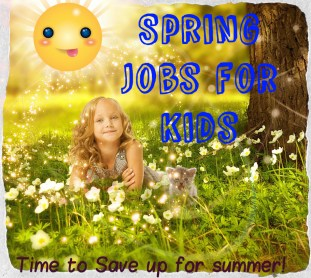 13 Year Olds and up all need to find an amazing, fun spring and summer job to begin saving for their super fun vacations.
