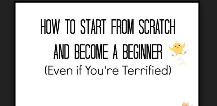 A few tips on how to start life from scratch