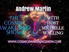 Super Cell Energy Waves of Transformation With Andrew Martin- Cosmic Awakening Show