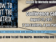 Matrix Members Conference Call 8-31-17 Contract Revocation and Sovereignty