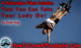 Adrenaline Filled Activities That You Can Take Your Lady On