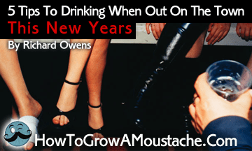 5 Tips To Drinking When Out On The Town This New Years