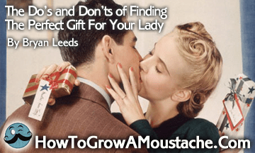 The Do's and Don'ts of Finding The Perfect Gift For Your Lady