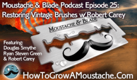 Moustache & Blade - Episode 25: Restoring Vintage Brushes With Robert Carey, how to make a mailbox cooler