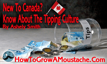 New To Canada? Know About The Tipping Culture