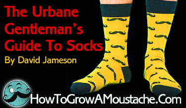 The Urbane Gentleman's Guide To Socks