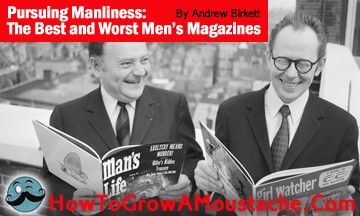 Pursuing Manliness: The Best and Worst Men's Magazines