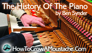 A Brief History Of The Piano