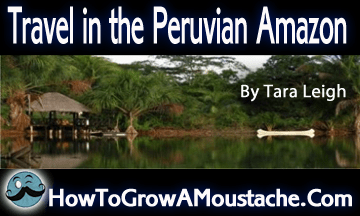 Travel in the Peruvian Amazon