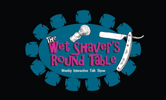 The Wet Shaver's Round Table- Episode 7: Special Guest Max Heusler (Maximilian Must Know)