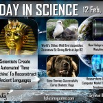 Today in Science 12 Feb, 2013 by Hashem AL-ghaili