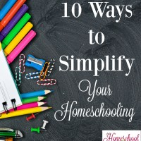 10 Ways to Simplify Your Homeschooling