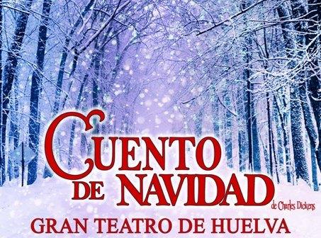 Cartel de Cuento de Navidad en el Gran Teatro de Huelva.