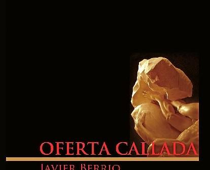 Oferta callada, de Javier Berrio