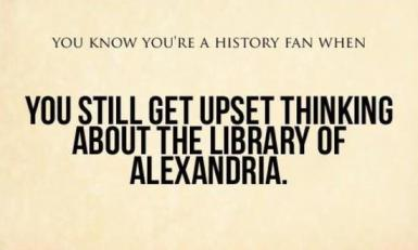 you-know-youre-a-history-fan-when