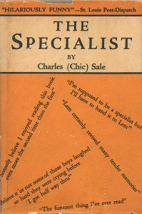 "Charles (Chic) Sales' 1929 book, The Specialist, along with his stage version of his story of a dedicated outhouse architect introduced the ""little house out back"" as a subject of humor to the broad American public. After Sales' death in 1936, it became a hillbilly trope and its vaudeville origins were all but forgotten.  (click to enlarge)"