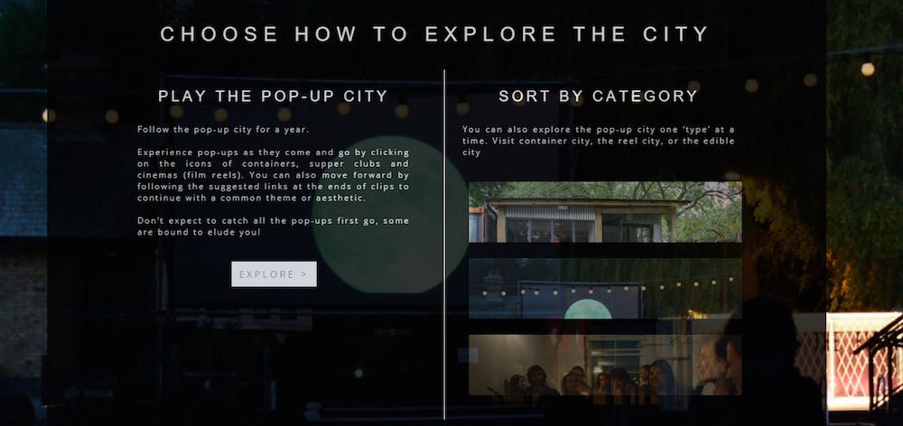 The two modes of exploring the Temporary City and pop-up culture: playing the pop-up city or viewing the clips sorted by category