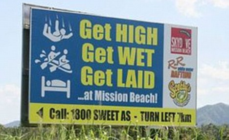 'Get high, get wet get laid' billboard