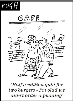 'Half a million quid for a two burgers - I'm glad we didn't order a pudding'