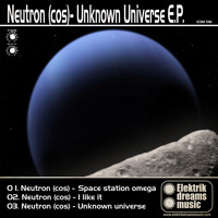 Neutron (cos) - Space Station Omega [Out Now on Beatport!!!] .elektrikdreamsmusic Mp3