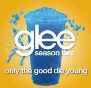 Only The Good Die Young (Glee Version) Mp3