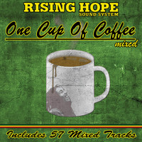 RISING HOPE - One Cup Of Coffee - Mix CD (2011) Mp3