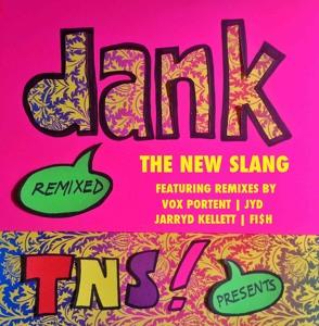 Dank - The New Slang Mp3