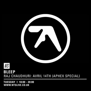 NTS: Bleep Avril 14th / Aphex Twin Special Mp3