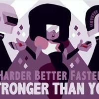 Harder, Better, Faster, Stronger Than You (Daft Punk Vs Steven Universe) Mp3