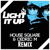 Major lazer - Light It Up (House square & Cedric M Remix)[BUY = Free DL] | Filtered for SoundCloud Mp3