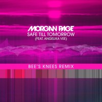 Morgan Page – Safe Till Tomorrow (Feat. Angelika Vee) (Bee's Knees Remix)