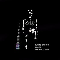 Clams Casino - I'm God (San Holo Edit)