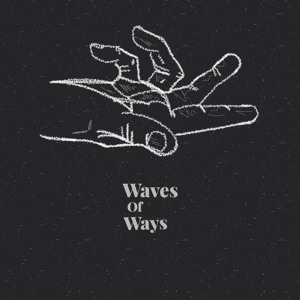 Waves of Ways-Vibesession 3 Mp3