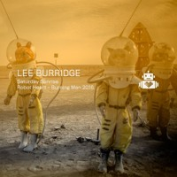 Download Lagu Lee Burridge - Robot Heart - Burning Man 2016 Mp3