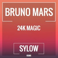 Bruno Mars - 24K Magic (Sylow Remix) [FREE ] Mp3