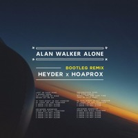 Alan Walker - Alone (Heyder & Hoaprox Remix) Mp3