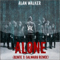 Alan Walker - Alone (Galwaro x B3nte Remix) [FREE ] Mp3
