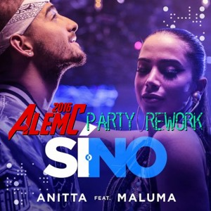 Anitta & Maluma - Si o No (AlemC 2016 Party Rework) FREE Mp3