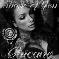 Chicano - Shape of You (Ed Sheeran Remake) Mp3