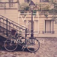 Download Lagu La Mixtape Volume 1 : Maison Française Mp3